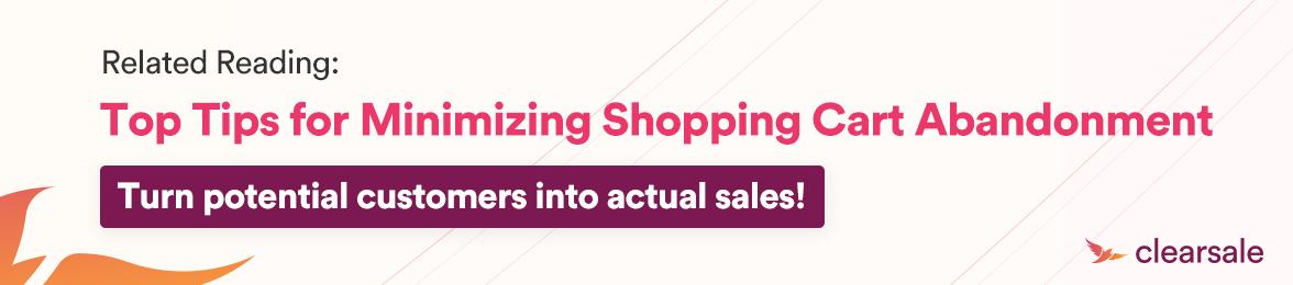 Top Tips for Minimizing shopping cart abandonment
