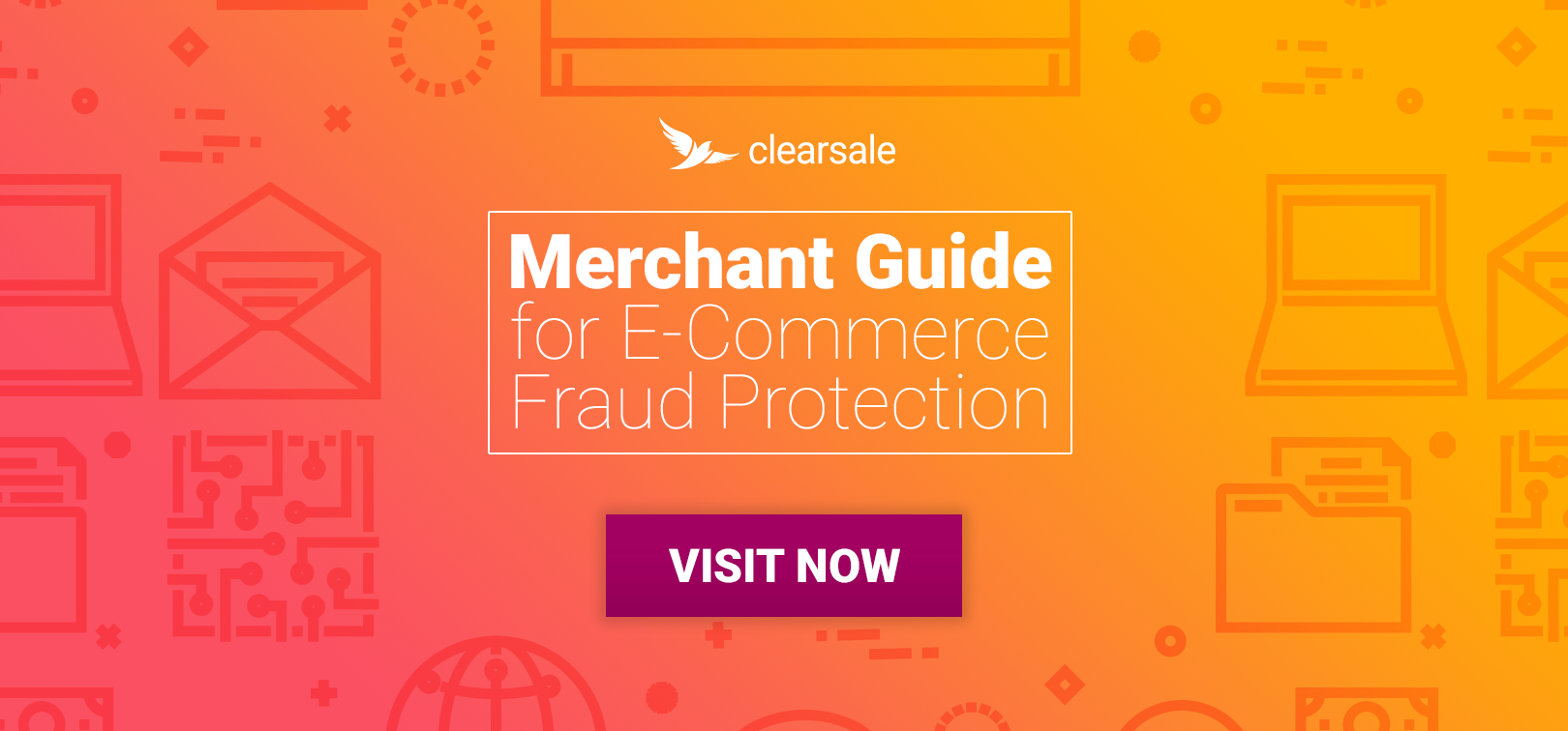 Merchant Guide for E-Commerce Fraud Protection