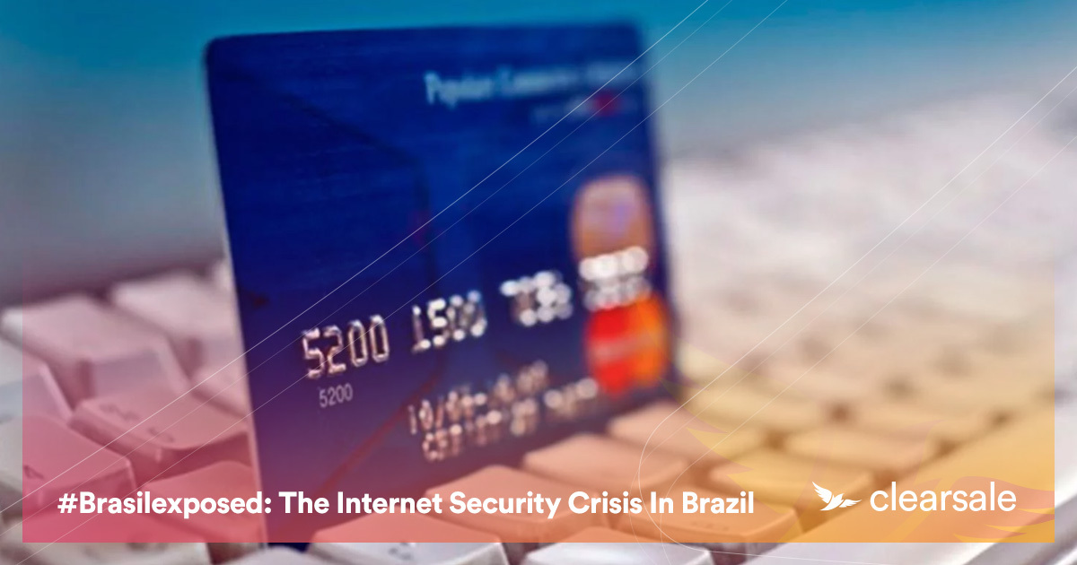 #BRASILEXPOSED: THE INTERNET SECURITY CRISIS IN BRAZIL