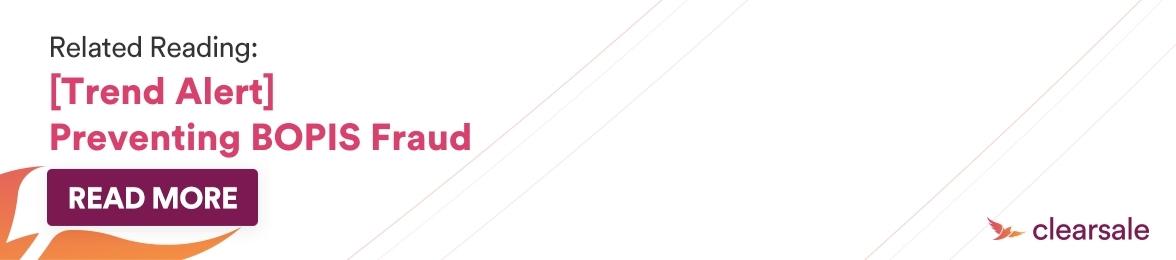 [Trend Alert] Preventing BOPIS Fraud