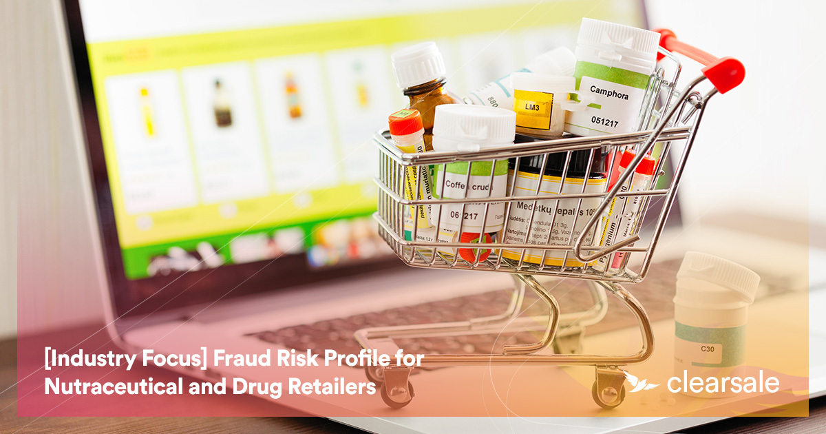 Fraud Risk Profile for Nutraceutical and Drug Retailers