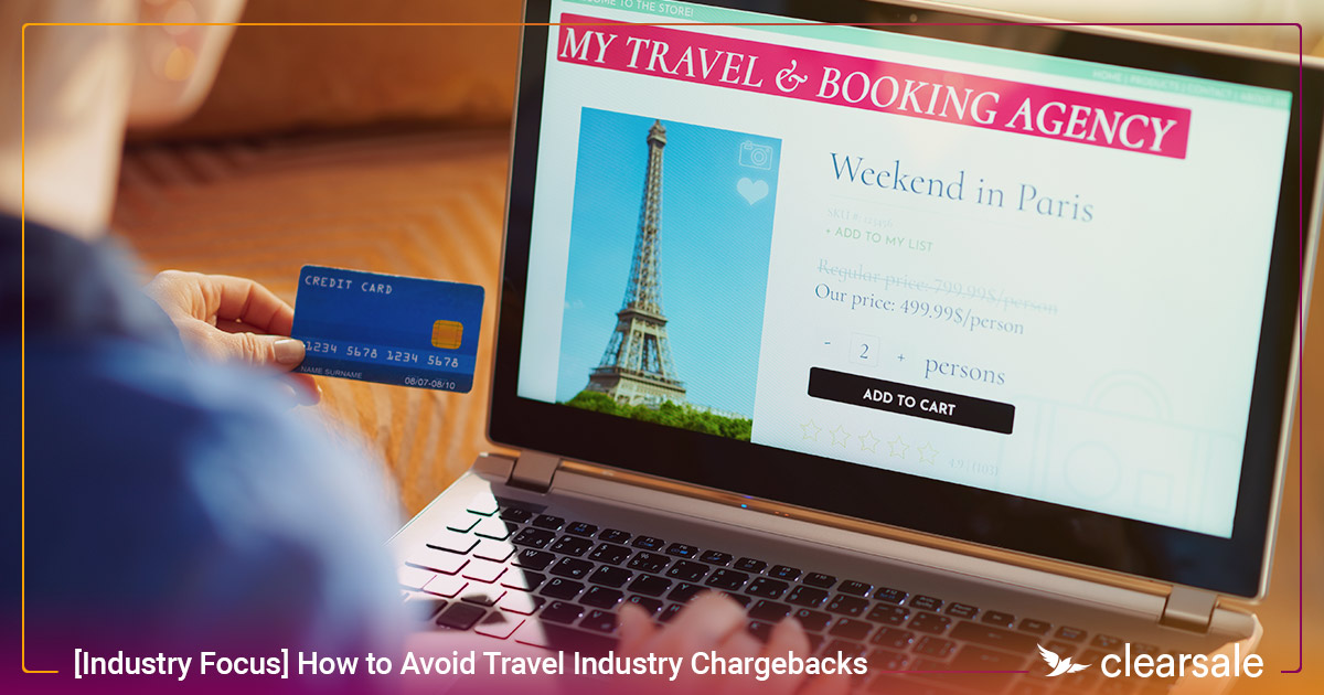 How to Avoid Travel Industry Chargebacks