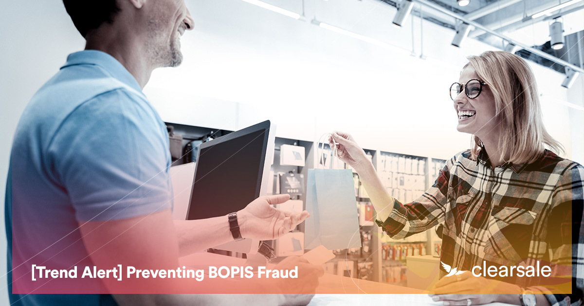 [Trend Alert] Preventing BOPIS Fraud