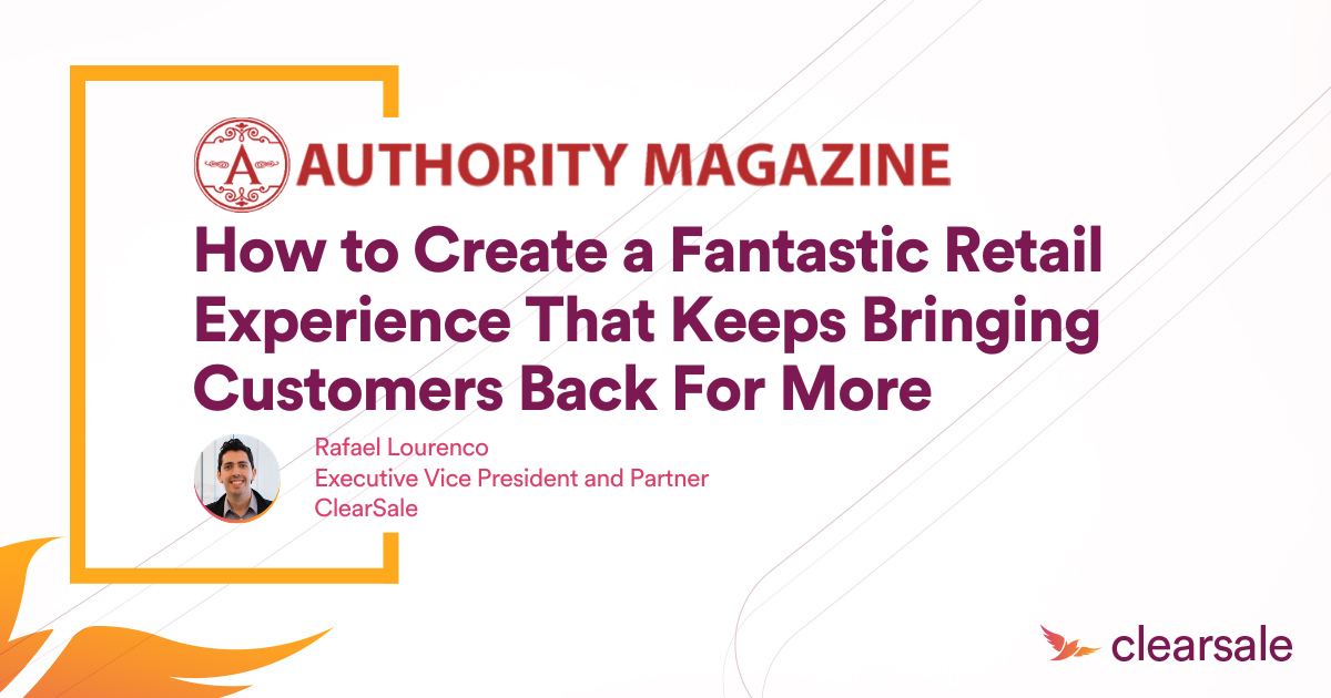 How to Create a Fantastic Retail Experience That Keeps Bringing Customers Back For More