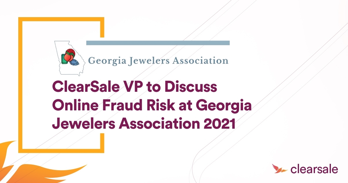 ClearSale VP to Discuss Online Fraud Risk at Georgia Jewelers Association 2021