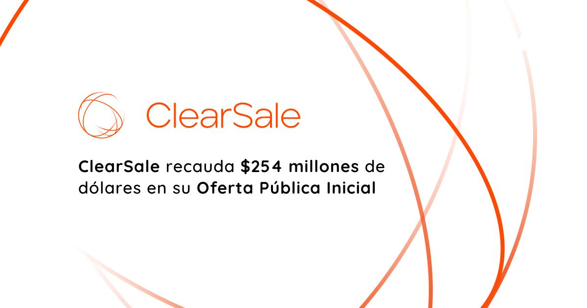 ClearSale recauda $254 millones de dólares en su Oferta Pública Inicial