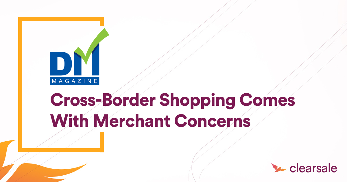 Cross-Border Shopping Comes With Merchant Concerns