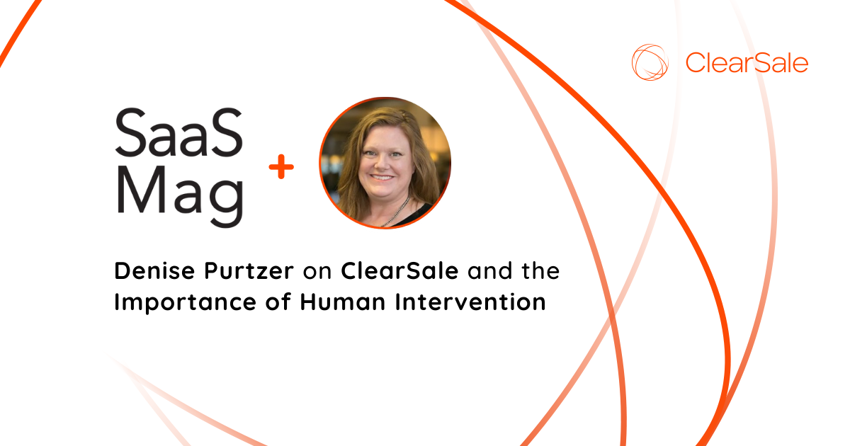 Denise Purtzer on ClearSale and the Importance of Human Intervention