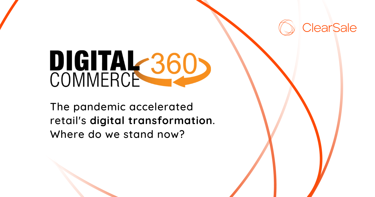The pandemic accelerated retail's digital transformation. Where do we stand now?