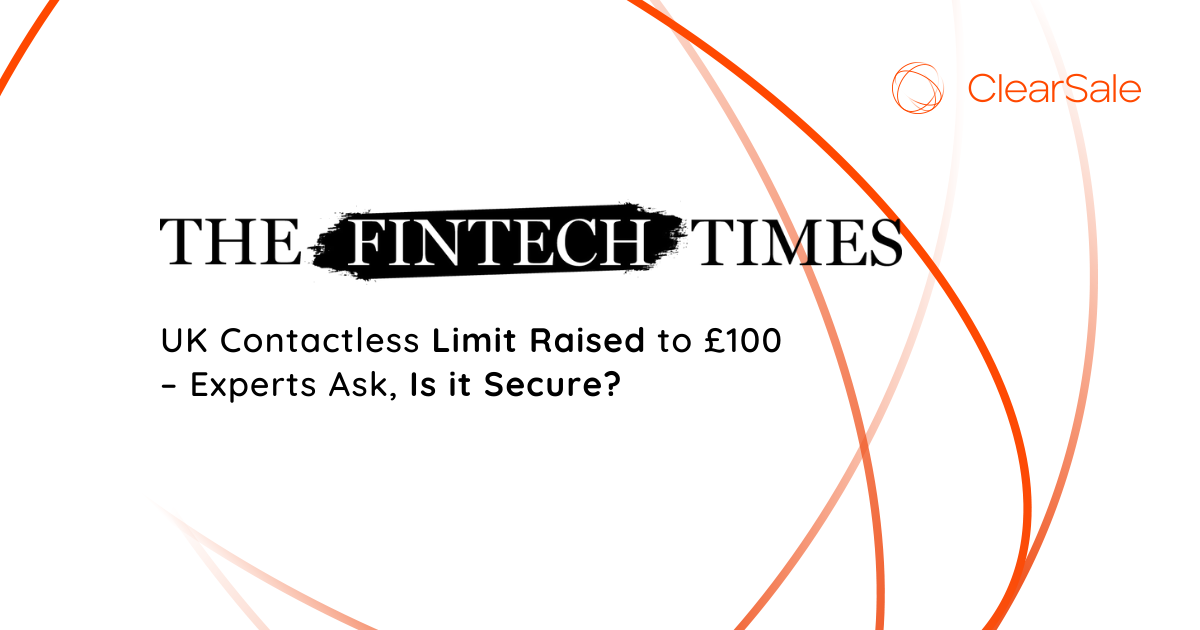UK Contactless Limit Raised to £100 – Experts Ask, Is it Secure?