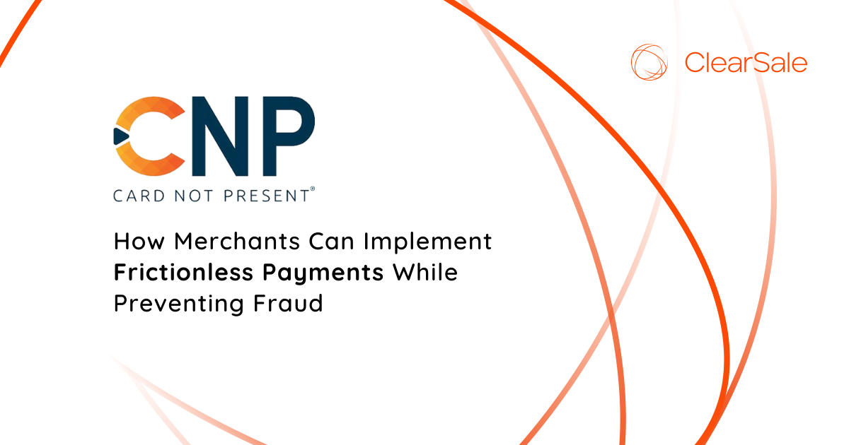 How Merchants Can Implement Frictionless Payments While Preventing Fraud