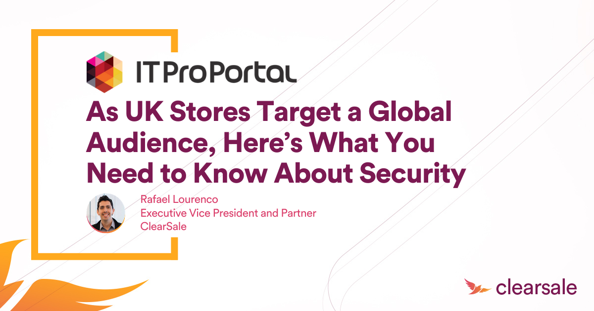As UK Stores Target a Global Audience, Here's What You Need to Know About Security