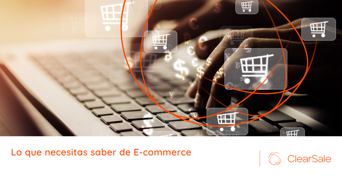 Lo que necesitas saber de E-commerce