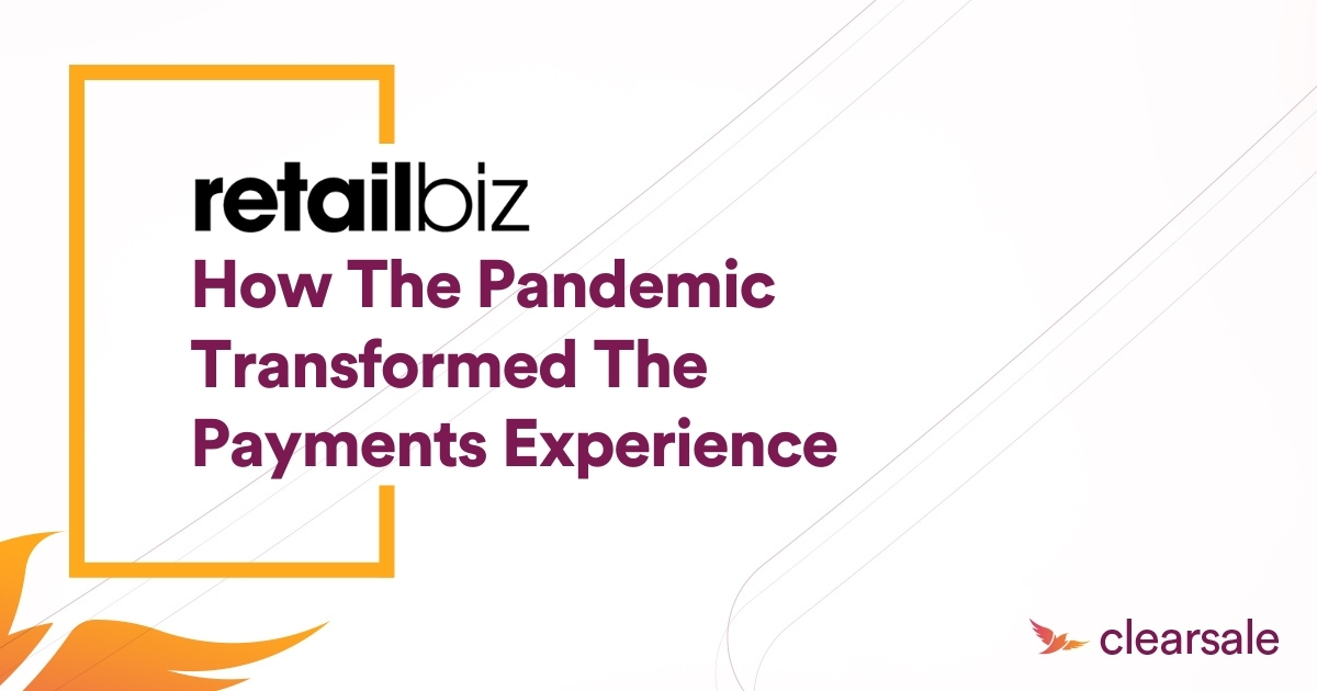 How the pandemic transformed the payments experience