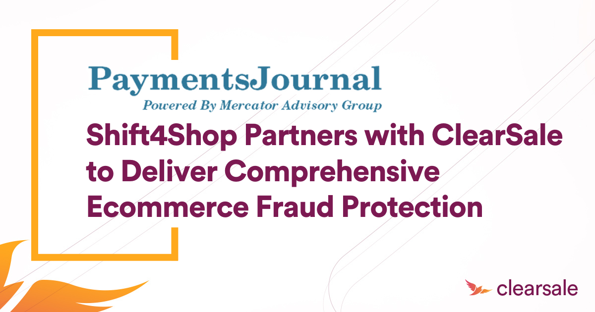 Shift4Shop Partners with ClearSale to Deliver Comprehensive Ecommerce Fraud Protection