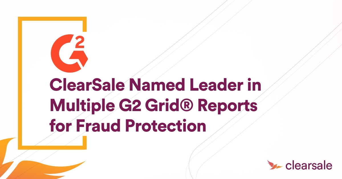 ClearSale Named Leader in Multiple G2 Grid® Reports for Fraud Protection