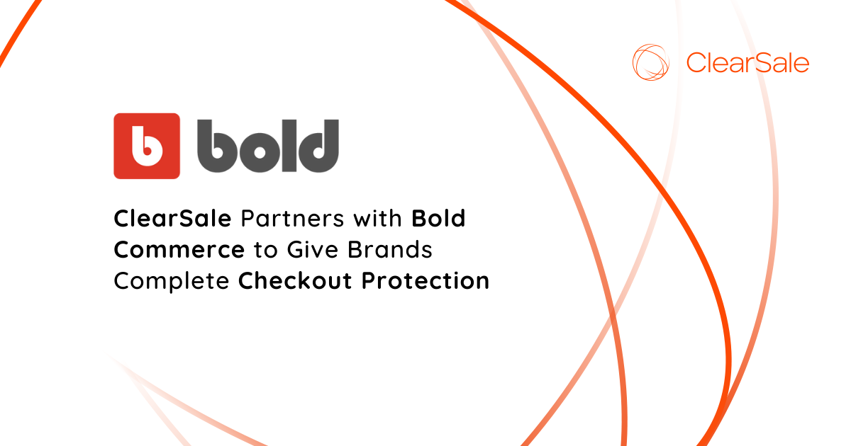 ClearSale Partners with Bold Commerce to Give Brands Complete Checkout Protection