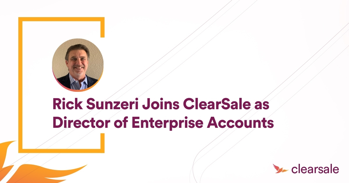 Rick Sunzeri Joins ClearSale as Director of Enterprise Accounts