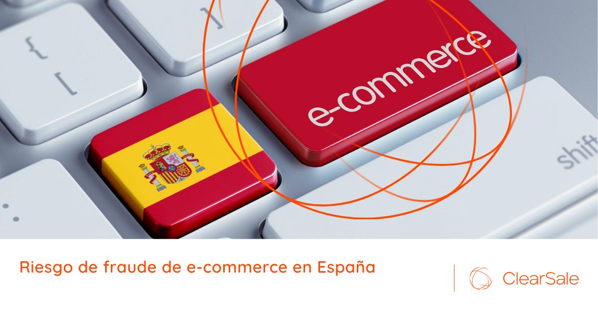 Riesgo de fraude de e-commerce en España
