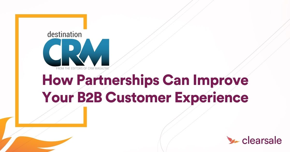 How Partnerships Can Improve Your B2B Customer Experience