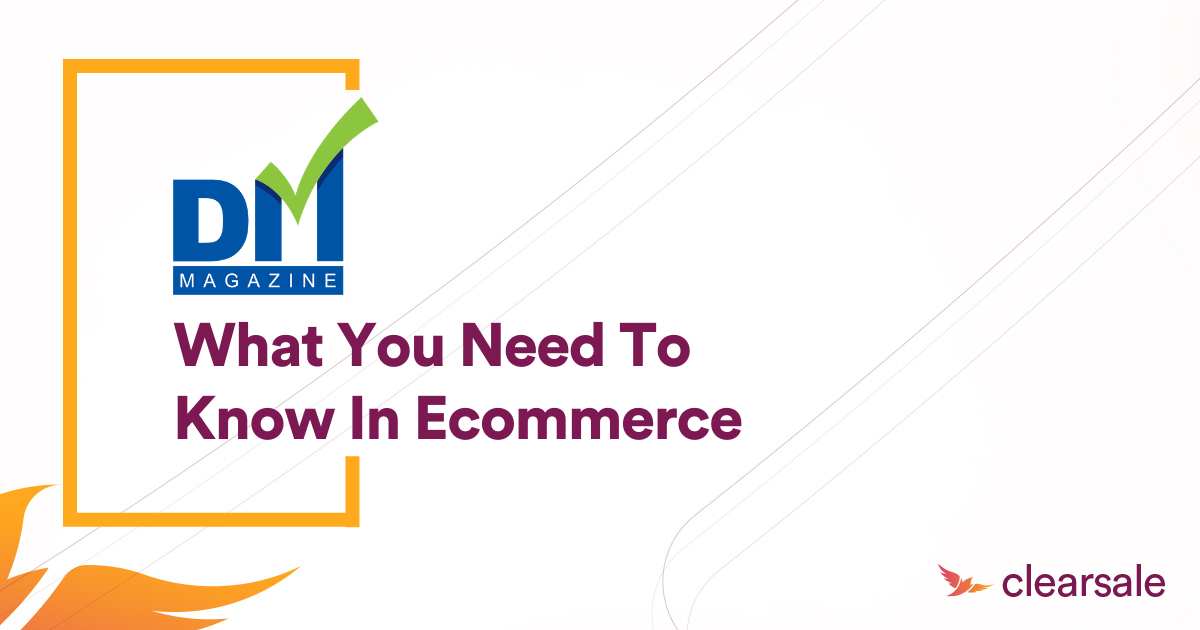 What You Need to Know in Ecommerce