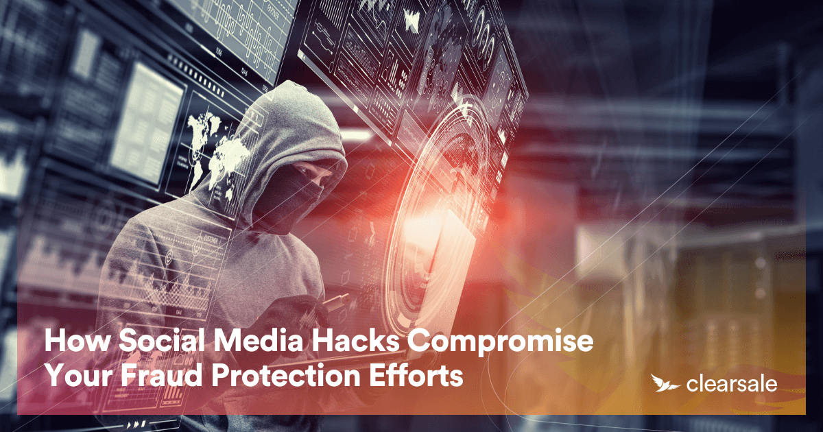 How Social Media Hacks Compromise Your Fraud Protection Efforts