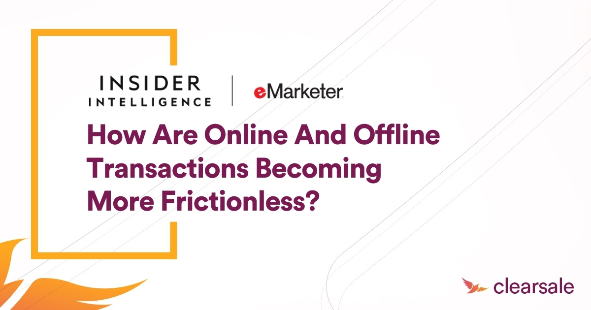 How are online and offline transactions becoming more frictionless?