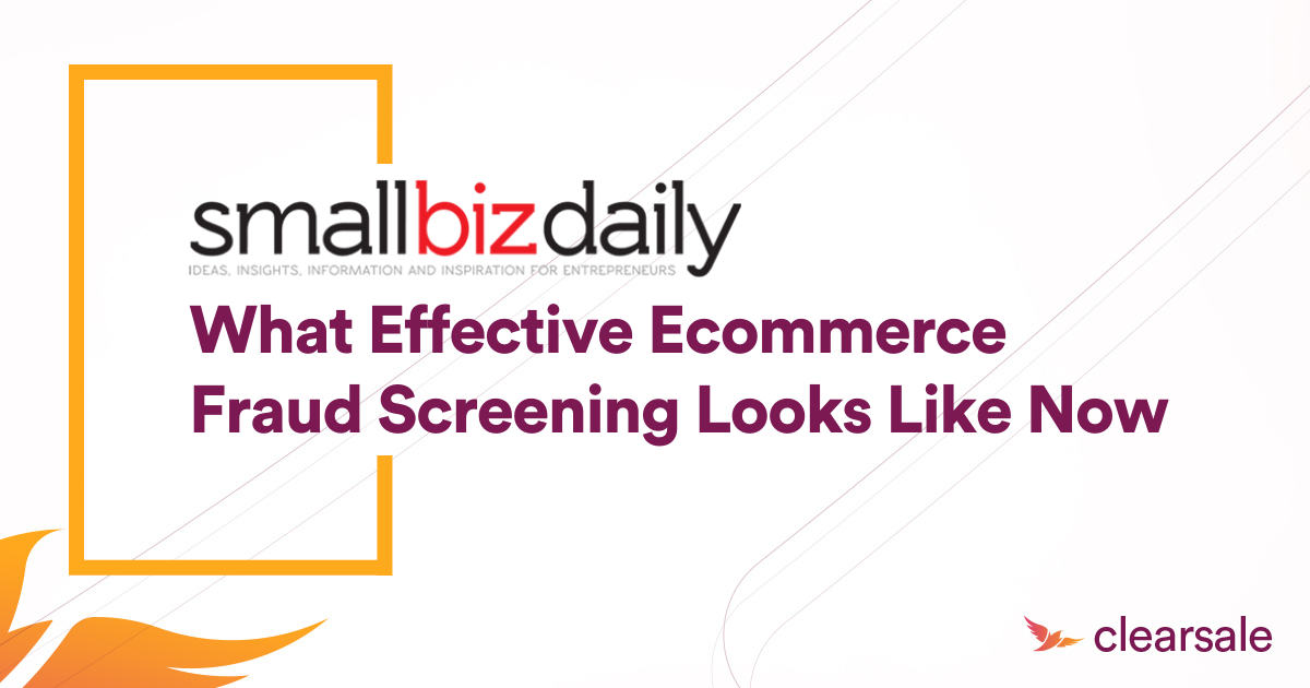 What Effective eCommerce Fraud Screening Looks Like Now