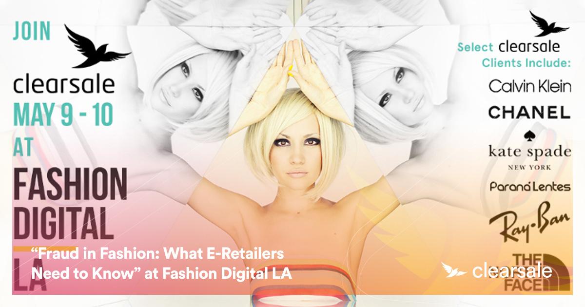 """Fraud in Fashion: What E-Retailers Need to Know"" - Fashion Digital LA"