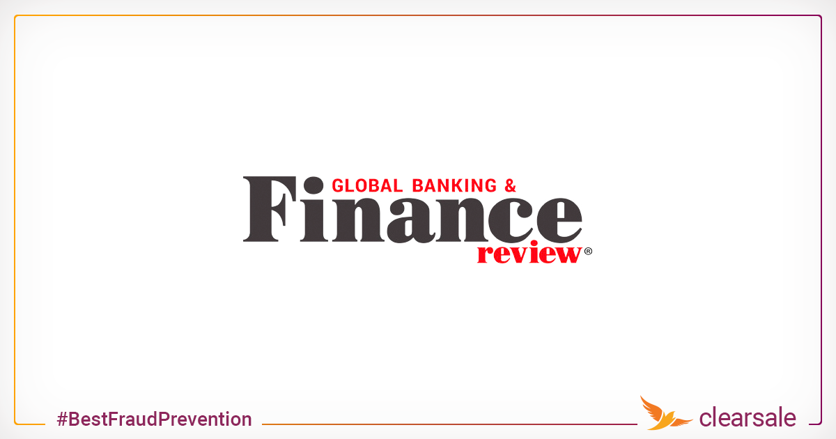 ClearSale at Global Banking and Finance: Why the best fraud-prevention data is a two-way street