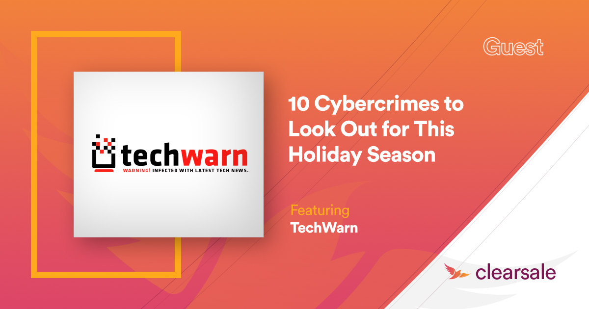 10 Cybercrimes to Look Out for This Holiday Seasons