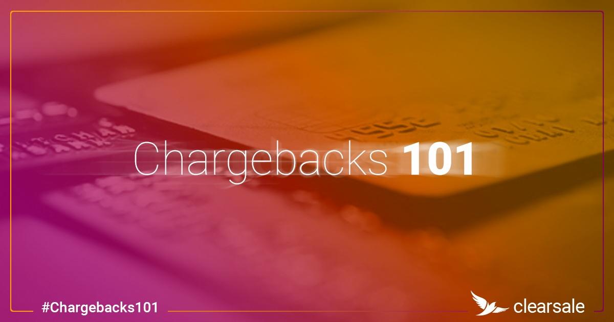 Chargebacks 101: Understanding the 4 Chargeback Types