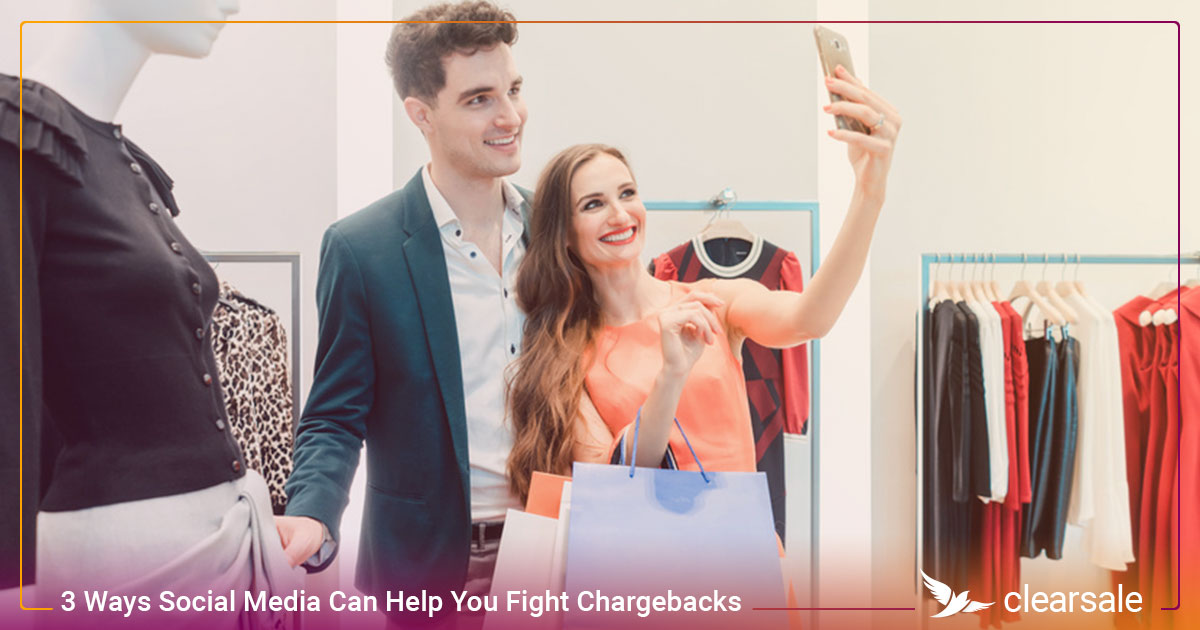 3 Ways Social Media Can Help You Fight Chargebacks