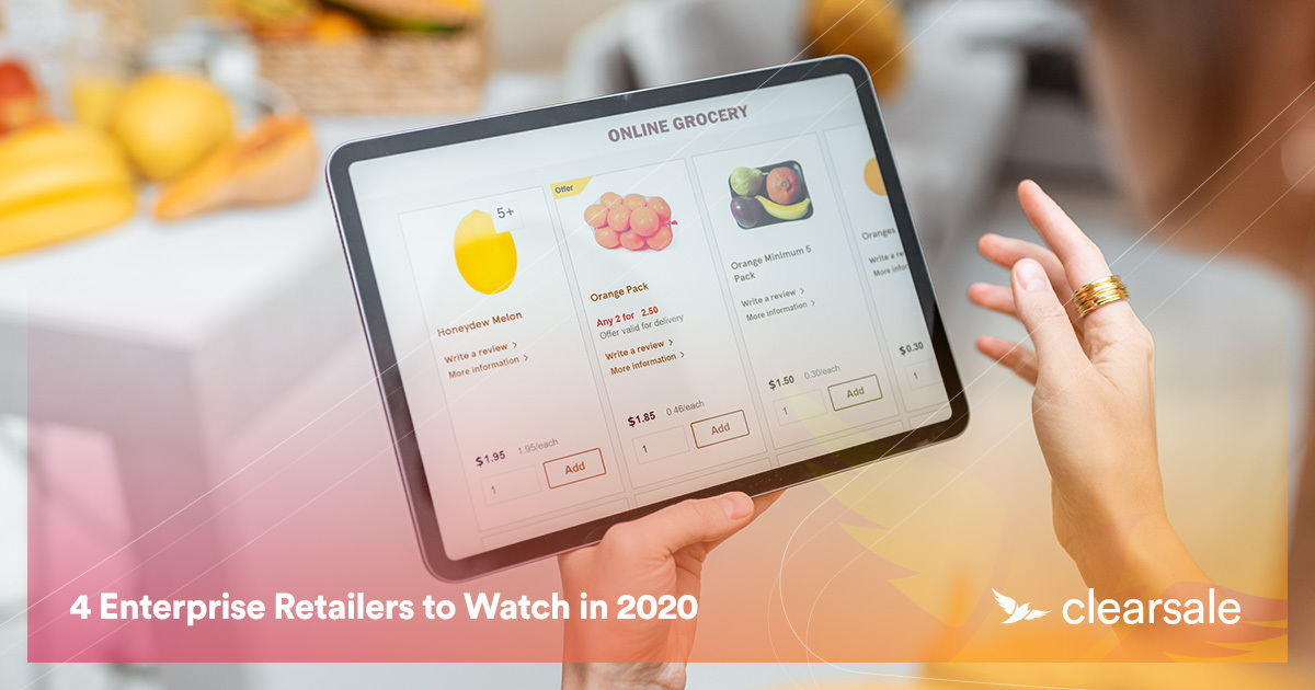 4 Enterprise Retailers to Watch in 2020