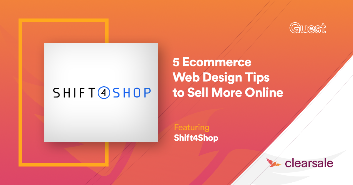 5 Ecommerce Web Design Tips to Sell More Online