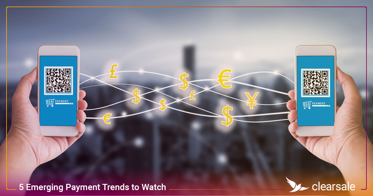 5 Emerging Payment Trends to Watch