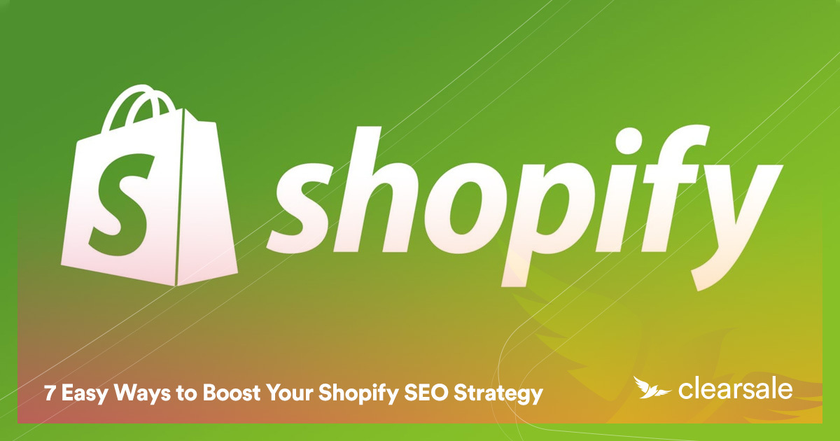 7 Easy Ways to Boost Your Shopify SEO Strategy