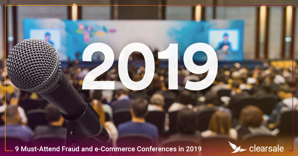 9 Must-Attend Fraud and e-Commerce Conferences in 2019