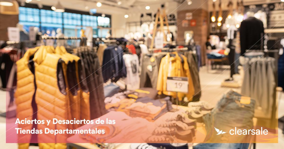 Aciertos y Desaciertos de las Tiendas Departamentales