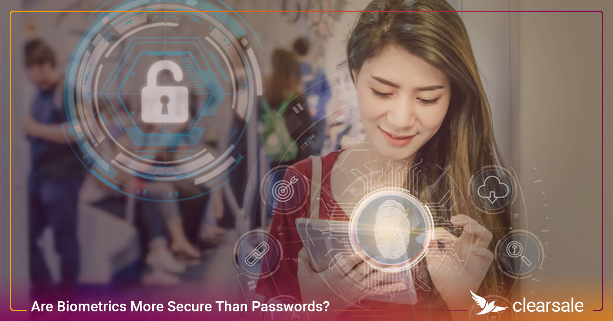 Are Biometrics More Secure Than Passwords?