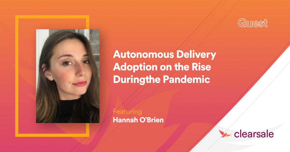 Autonomous Delivery Adoption on the Rise During the Pandemic