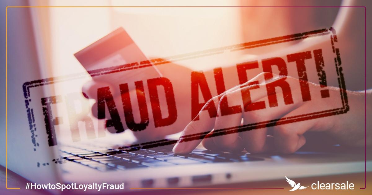 E-Commerce Fraud Alert: How to Spot Loyalty Fraud
