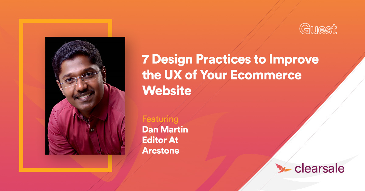 7 Design Practices to Improve the UX of Your Ecommerce Website