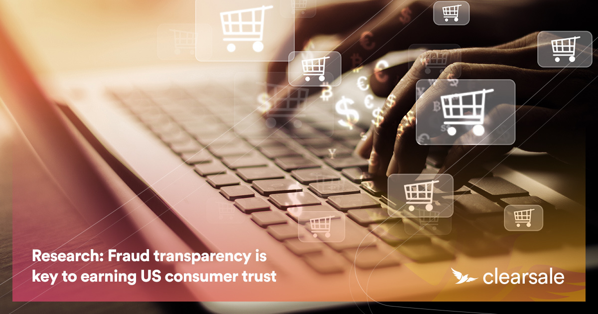 Research: Fraud transparency is key to earning US consumer trust