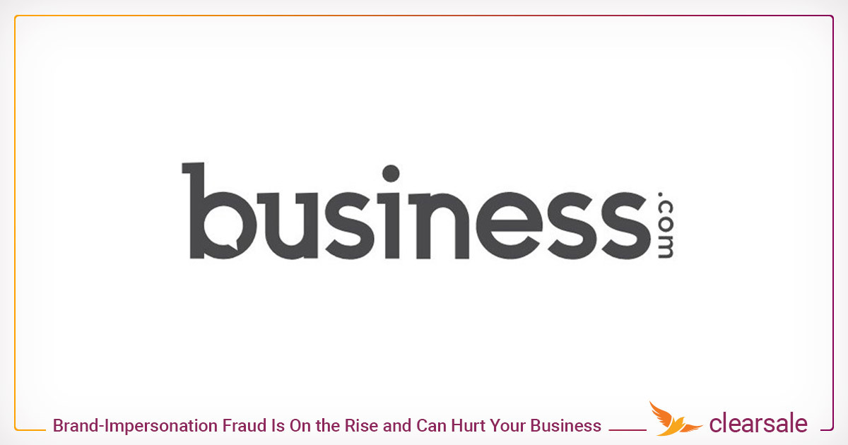 Brand-Impersonation Fraud Is On the Rise and Can Hurt Your Business