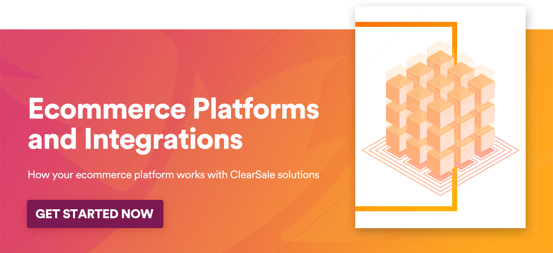 Ecommece platorm integrations that wook with ClearSale
