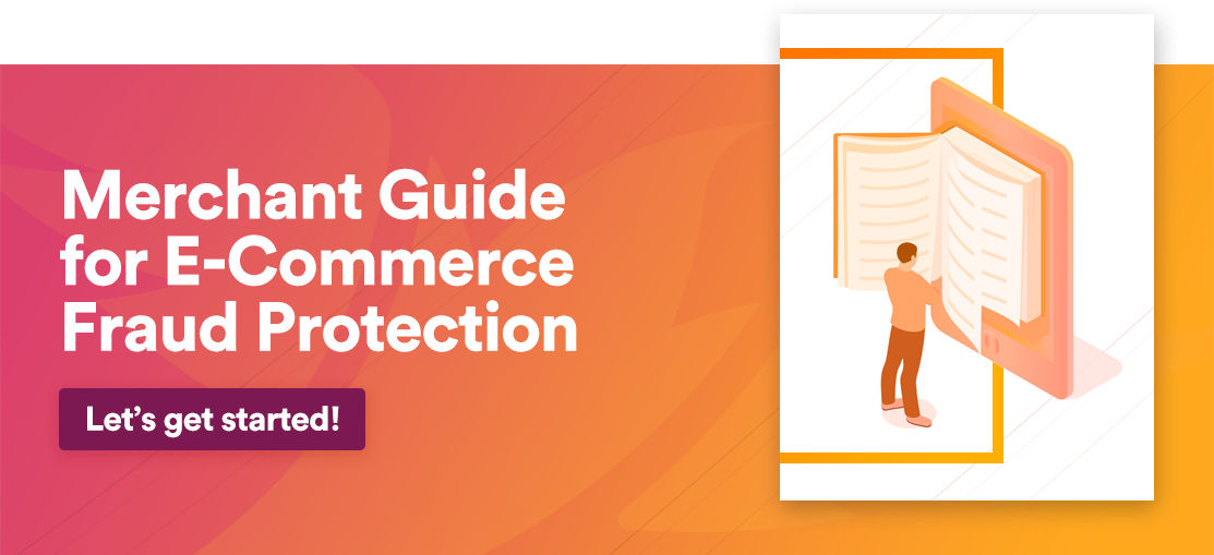 Merchany guide for E-Commerce Fraud Protection