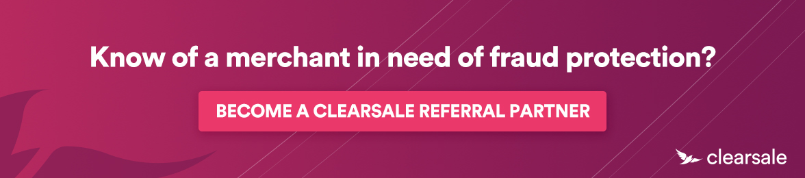 Become a ClearSale referral partner