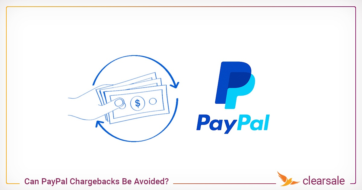 Can PayPal Chargebacks Be Avoided?