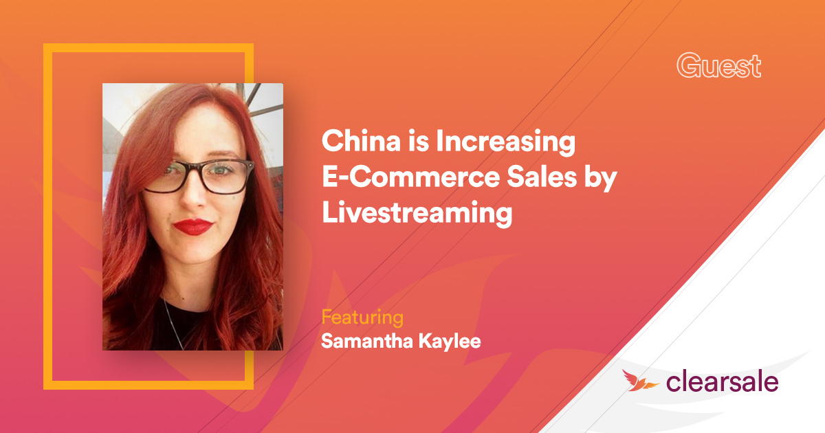 China Is Increasing E-Commerce Sales By Livestreaming